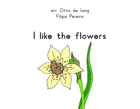 I Like The Flowers Partituur Orkest In De Klas
